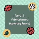 Sports & Entertainment Marketing Project