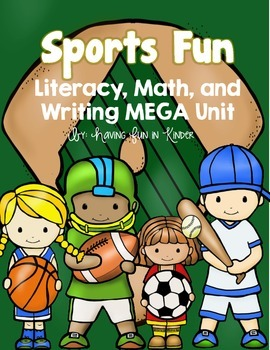 Sports Fun - Literacy, Math, Writing MEGA Unit