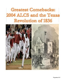 Sports-History Analogies: Greatest Comebacks: Boston Red Sox & Texas Revolution
