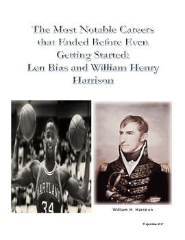 Sports-History Analogies: Shortened Careers: Len Bias & William H. Harrison