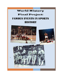 Sports History Research Project (Modern World History Alternative Final)