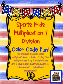 Sports Kids Multiplication and Division Color by Number Fun!
