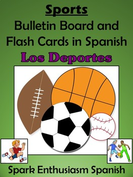 Sports (Los Deportes) Bulletin Board and Flash Cards in Spanish