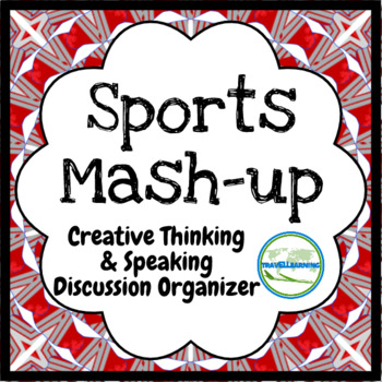 Sports Mash-Up Organizer Handout for Critical Thinking, Presentation, & Writing