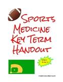 Sports Medicine Key Term Handout and Quiz