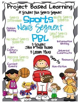 Sports News Segment PBL (5 student Jobs, 25 lesson plans)