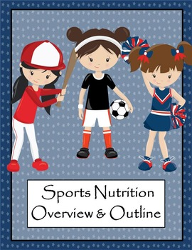 Sports Nutrition Course Overview and Outline