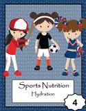 Sports Nutrition: Unit 4 - Hydratioon