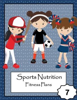 Sports Nutrition Unit 7: Fitness Plans