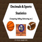 Decimals and Sports Statistics Word Problems (Comparing, Adding, Subtracting...)