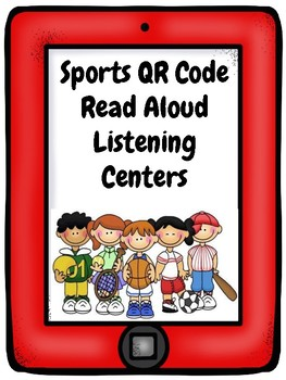 Sports QR Code Read Aloud Listening Centers