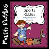 Sports Riddles -- Addition & Subtraction