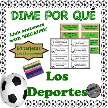Sports Spanish Vocabulary Sentence Building: Because