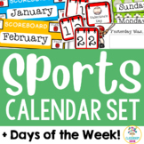Sports Theme:  Calendar Set and Days of the Week Display