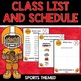 Sports Theme Class List and Schedule
