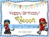 "Sports Theme ""Happy Birthday"" Banner"