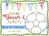 """Sports Theme Soccer """"Goals"""" Banner and Goal Making Activity"""
