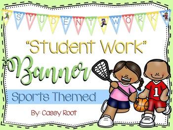 "Sports Theme ""Student Work"" Banner"