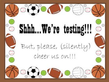 Sports Theme Testing Sign