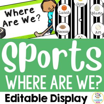 "Sports Theme:  ""Where Are We?""  Display (Editable)"