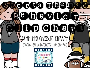 Sports Themed Behavior Clip Chart with Melonheadz ClipArt