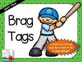 Sports Themed Brag Tags