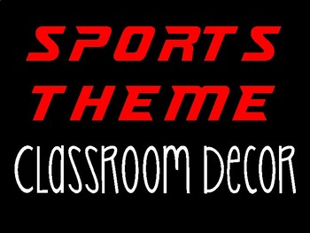 Sports Themed Class Decor
