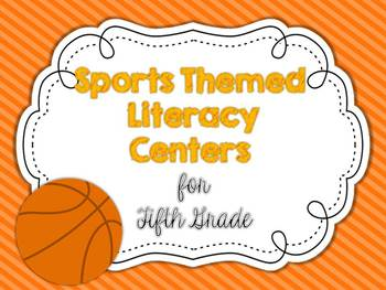 Sports Themed Literacy Centers for Fifth Grade {CCSS}