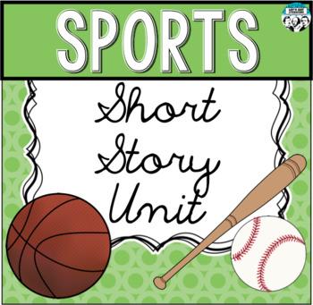 Sports Short Story Unit