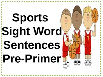 Sports Themed Sight Word Sentences(Pre-Primer and Primer)