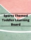 Sports Themed Toddler/Preschool Busy Board
