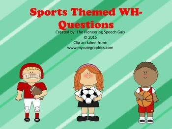 Sports Themed WH Questions
