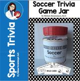 Sports Trivia Game : Soccer Game Jar