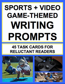 Sports & Video Game-Themed Writing Prompts: Engage Reluctant Learners!