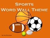 Sports Word Wall Theme