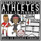 World Famous Athletes Research Templates Teach- Go Pennants™