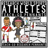 World Famous Athletes Research Templates Teach- Go Pennants™ Sports Research