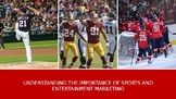Sports and Entertainment Marketing: Importance of Sports a