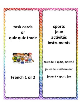 Sports, instruments, jeux, task cards, Quiz quiz trade, speaking in French