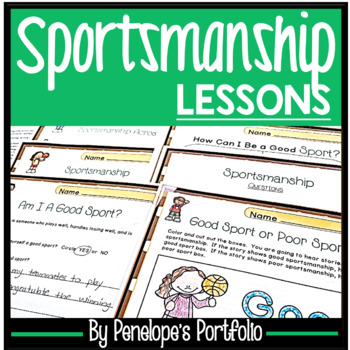 GOOD SPORTSMANSHIP Lessons and Activities - Character Education