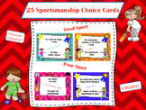 Sportsmanship Choice Cards - Character Education - Decisio