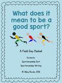 Field Day: Good Sportsmanship