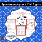 Sportsmanship and Civil Rights: Jackie Robinson