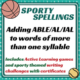 Sporty Spellings: 7-9yrs: Adding ABLE/AL/IAL to words of m