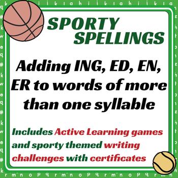 Sporty Spellings: 7-9yrs: Adding ING/EN/ER/ED to words of