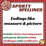 Sporty Spellings: 7-9yrs: Endings like measure & picture