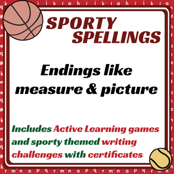 Sporty Spellings: 7-9yrs: Endings like measure & picture