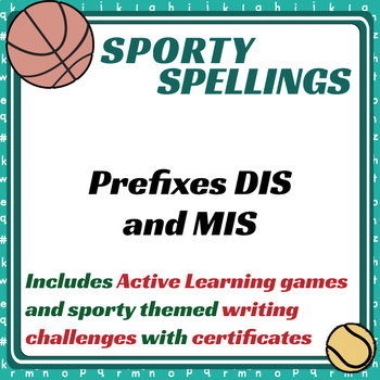 Sporty Spellings: 7-9yrs: Prefixes DIS and MIS