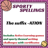 Sporty Spellings: 7-9yrs: The suffix -ATION