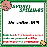 Sporty Spellings: 7-9yrs: The suffix -OUS